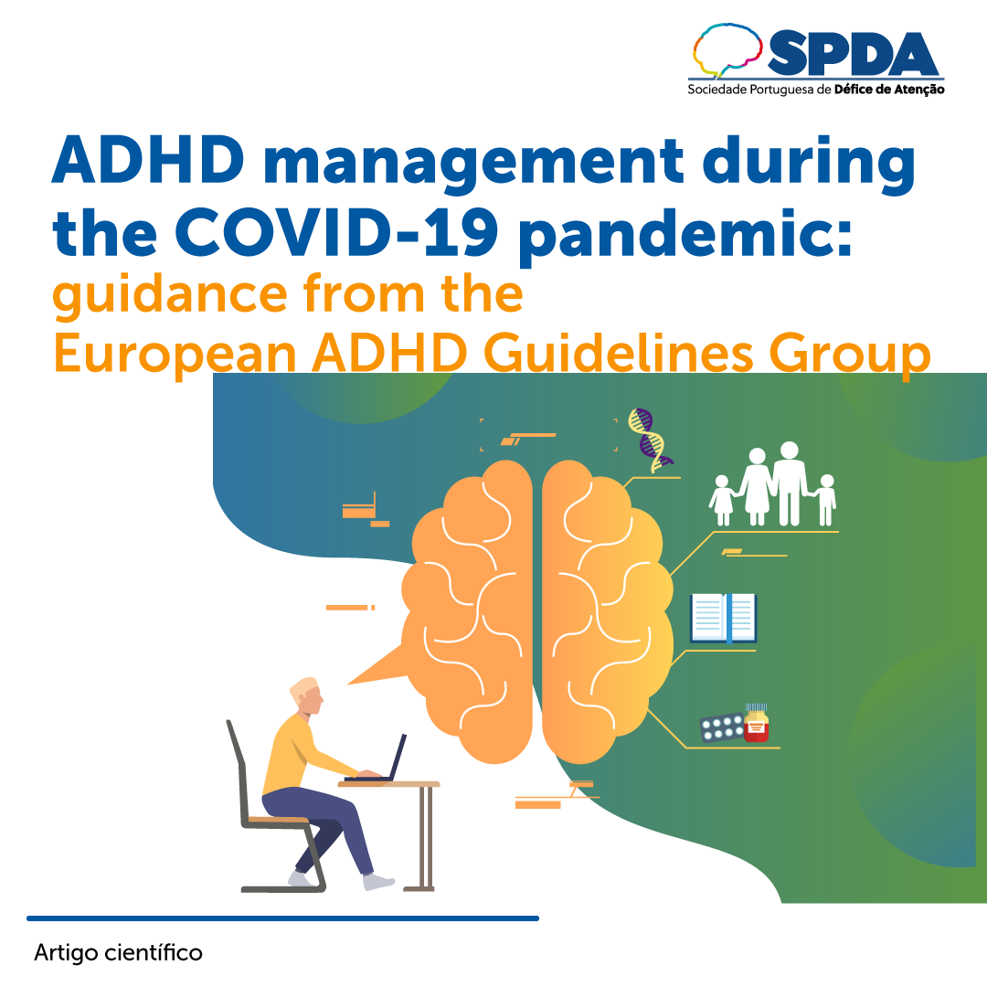 ADHD management during  the COVID-19 pandemic